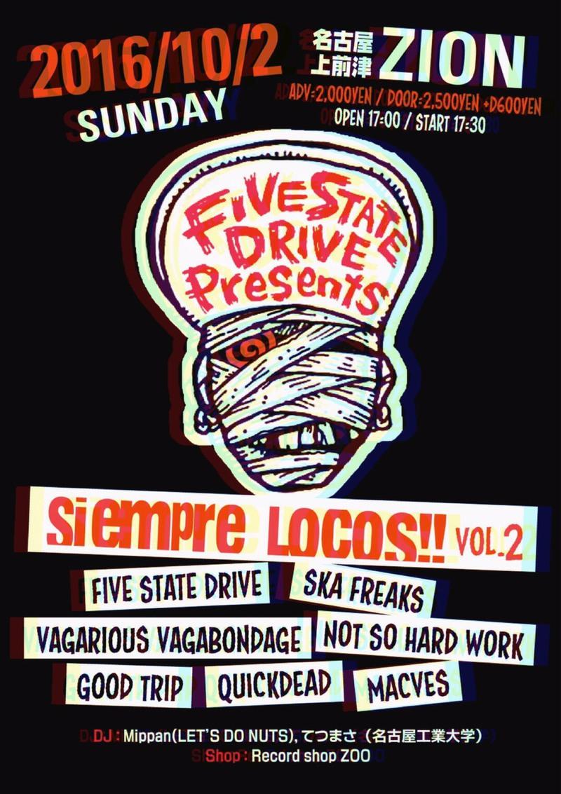 "Five State Drive pre. ""Siempre locos!! vol.2"""
