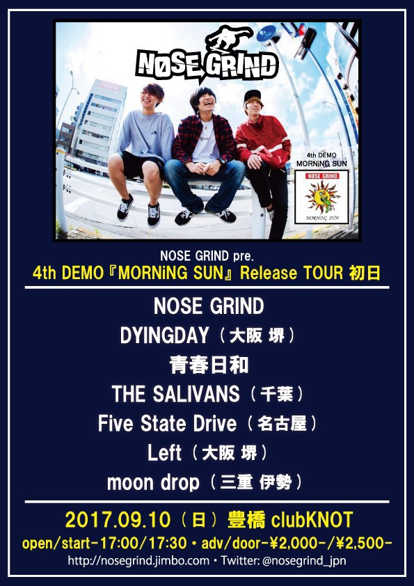 "NOSE GRIND ""MORNiNG SUN"" Release TOUR 初日"