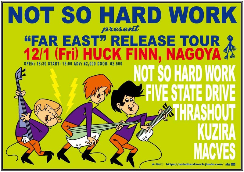 "NOT SO HARD WORK ""FAR EAST"" Tour"