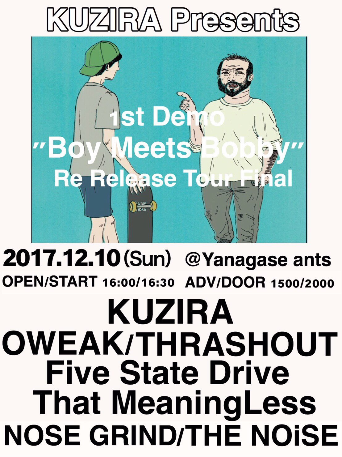 "KUZIRA 1st Demo ""Boy Meets Bobby"" Re Release Tour Final"