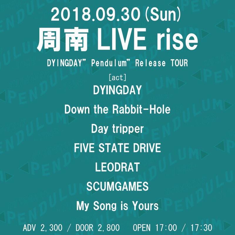 """【開催延期】DYINGDAY """"Pendulum"""" Release Tour"""