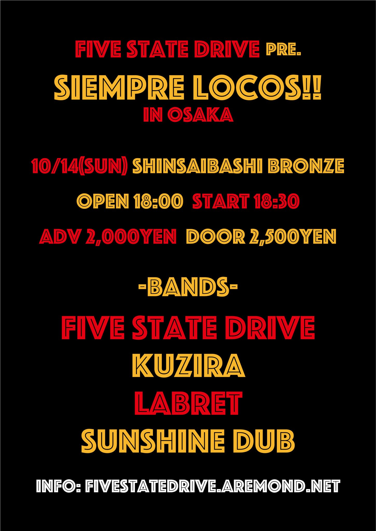 "Five State Drive pre. ""Siempre Locos!! in Osaka (vol.8)"""