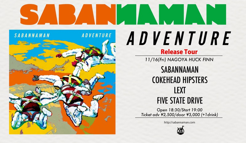 "SABANNAMAN ""ADVENTURE"" Release Tour"