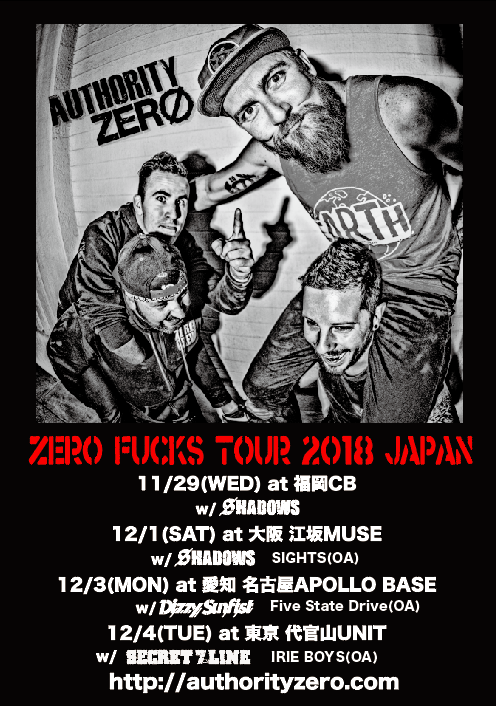 "AUTHORITY ZERO ""ZERO FUCK TOUR 2018 JAPAN"""