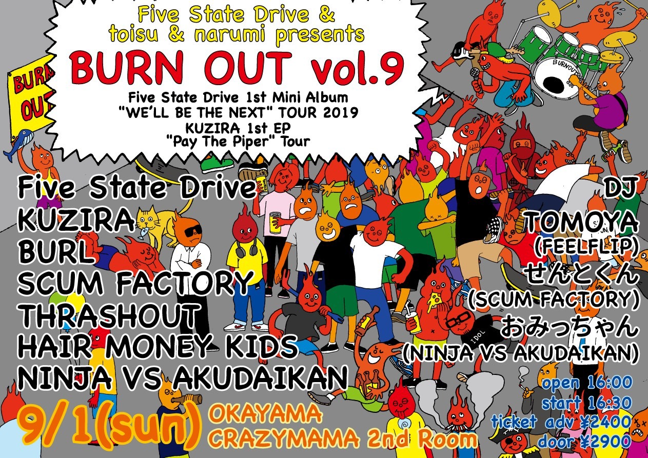 """We'll be the Next"" Tour 2019 / BURN OUT vol.9"