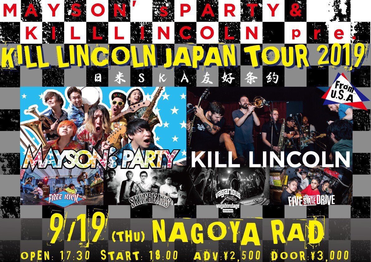 KILL LINCOLN JAPAN TOUR 2019 〜日米SKA友好条約〜