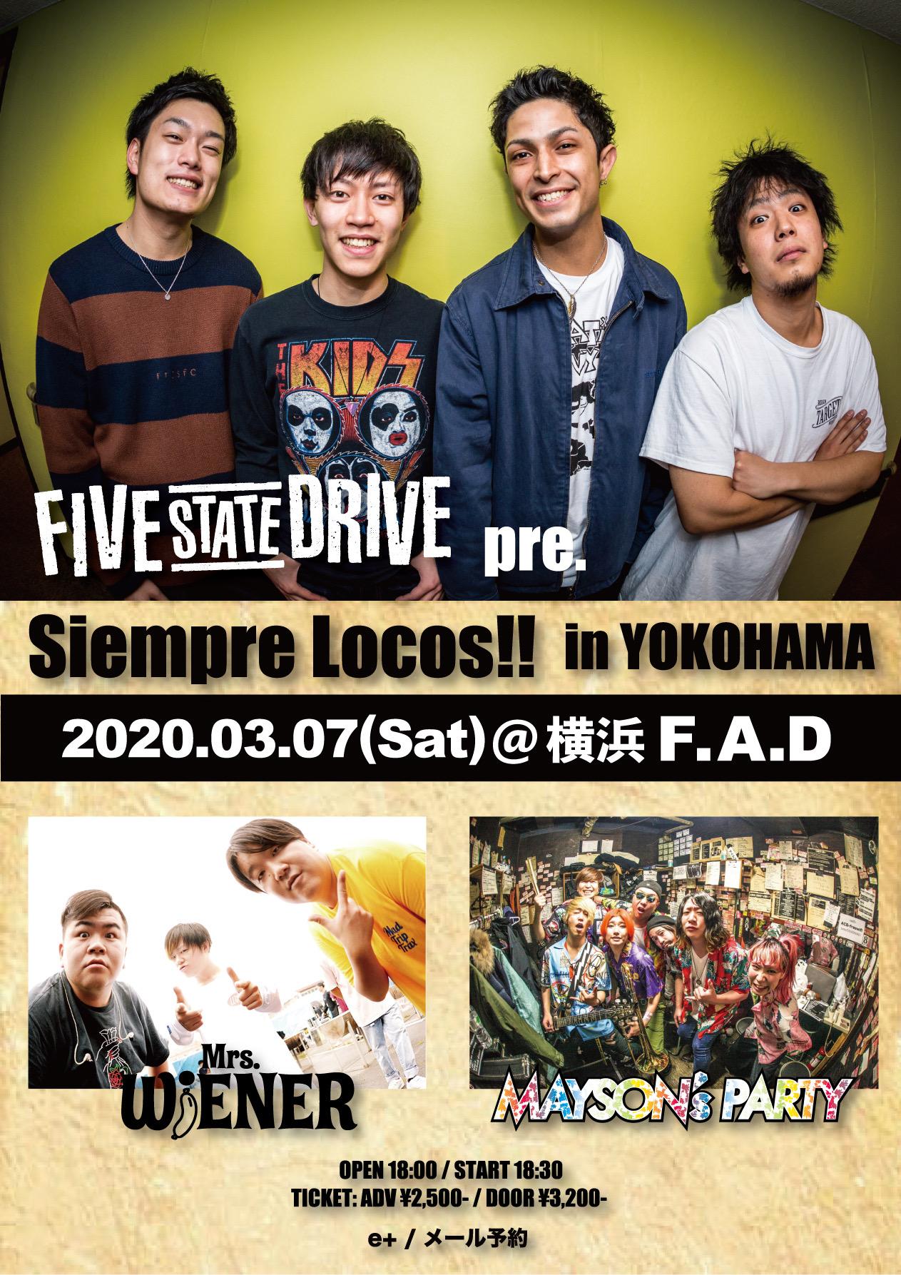 """【開催延期】Five State Drive pre. """"Siempre Locos!! in YOKOHAMA"""""""