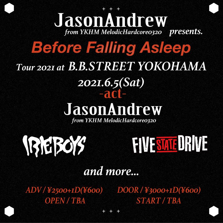"JasonAndrew pre. ""Before Falling Asleep Tour 2021"""